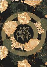 Meu Plano Perfeito, Capa Dura, Espiral Duplo, Verde