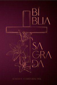 Bíblia ACF, Soft touch, Capa dura, Cruz floral, Leitura Perfeita