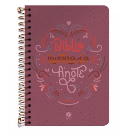 Bíblia Ilustrada Anote NVT espiral - Rosa Brilhante