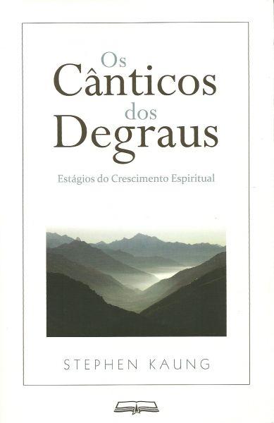 Os Cânticos dos Degraus