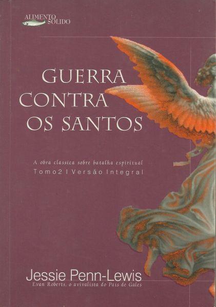 GUERRA CONTRA OS SANTOS - TOMO 2