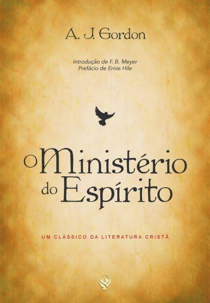 O MINISTÉRIO DO ESPÍRITO