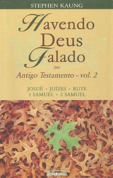 HAVENDO DEUS FALADO NO ANTIGO TESTAMENTO - VOL. 2