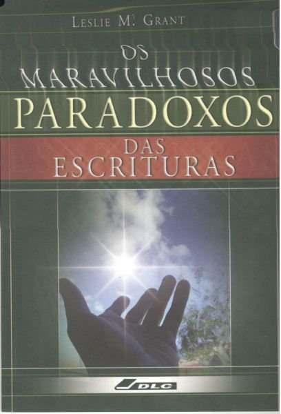OS MARAVILHOSOS PARADOXOS DAS ESCRITURAS