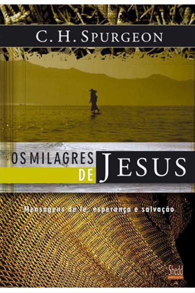 Os Milagres de Jesus volume 01