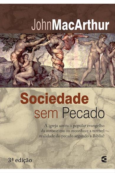 Sociedade sem Pecado - 3ª Edição