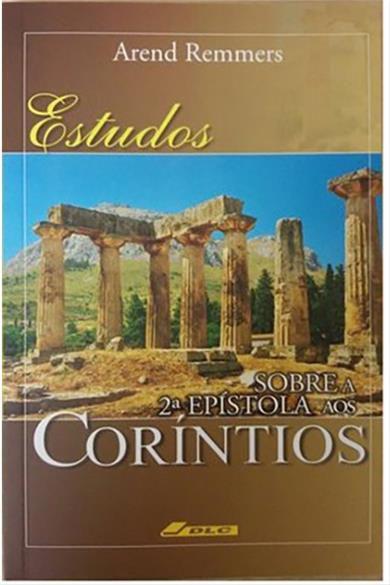 Estudos Sobre a 2ª Epístola aos Coríntios