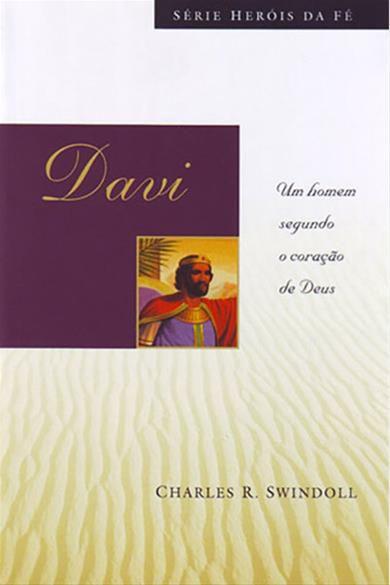 Davi - Série Heróis da Fé
