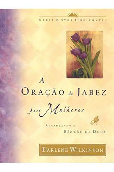 A Oração de Jabez Para Mulheres