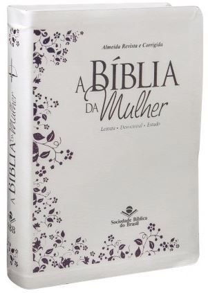 A BÍBLIA DA MULHER - Branca (Revista e Corrigida)