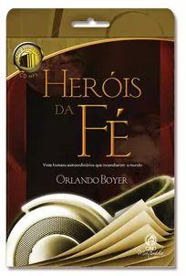Áudio Livro Heróis da Fé