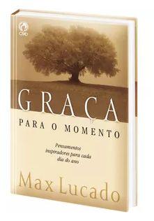GRAÇA PARA O MOMENTO - VOL I