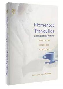 MOMENTOS TRANQUILOS PARA ESPOSAS DE PASTORES