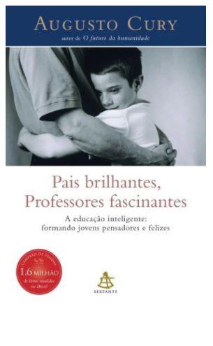 Pais Brilhantes , Professores Fascinantes