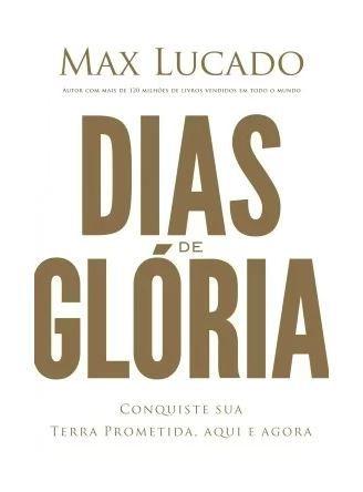 DIAS DE GLÓRIA