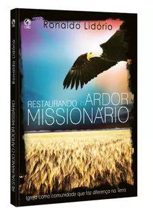 RESTAURANDO O ARDOR MISSIONÁRIO
