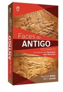 FACES DO ANTIGO TESTAMENTO