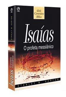 ISAÍAS O PROFETA MESSIÂNICO