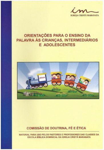 Orientações para Ensino da Palavra às Crianças, Intermediários e Adolescentes