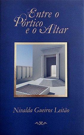 Entre o Pórtico e o Altar