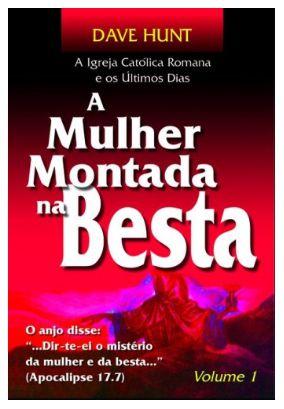 A Mulher Montada na Besta - Volume 1