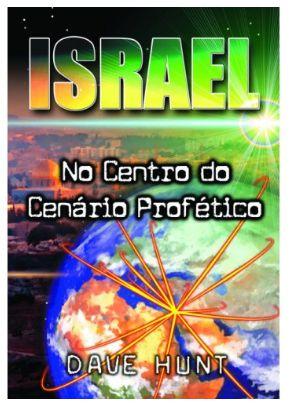 Israel No Centro do Cenário Profético