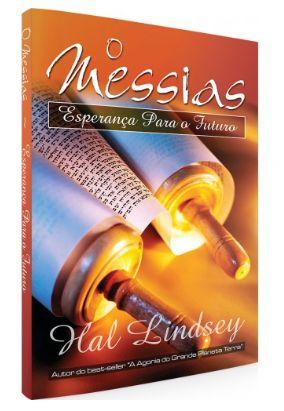 O Messias - Esperança Para o Futuro