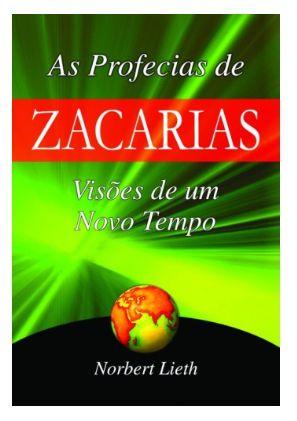 As Profecias de Zacarias: Visões de um Novo Tempo