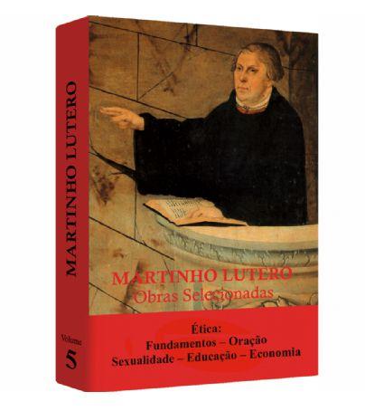 Martinho Lutero - Obras Selecionadas v. 5