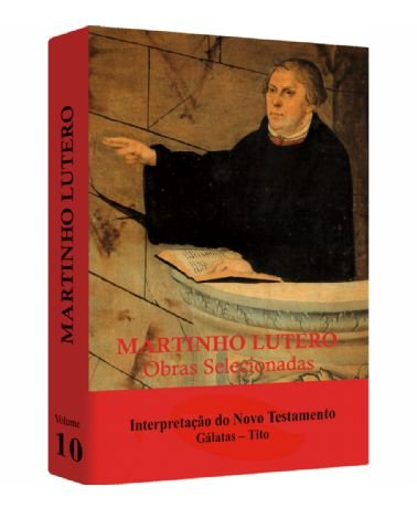 Martinho Lutero - Obras Selecionadas v.10