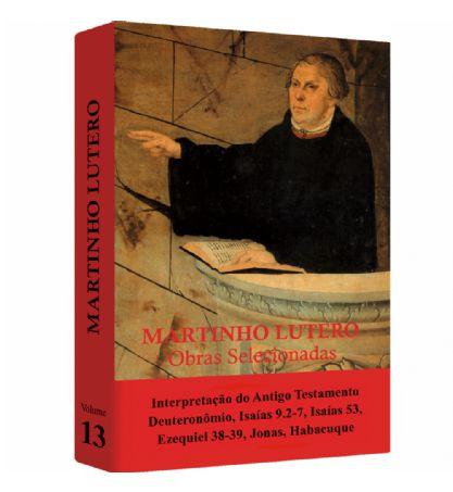 Martinho Lutero - Obras Selecionadas v. 13