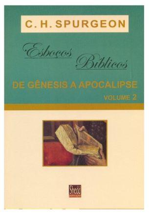 Esboços bíblicos - de Gênesis a Apocalipse - Volume 2