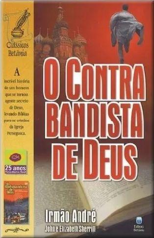 O Contrabandista De Deus - Irmão André