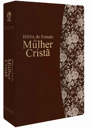 BÍBLIA DE ESTUDO DA MULHER CRISTÃ GDE MARROM