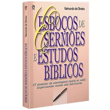 ESBOÇOS DE SERMÕES E ESTUDOS BÍBLICOS