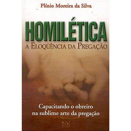 Homilética - A eloquência da pregação