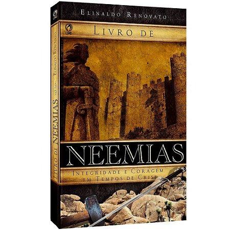 NEEMIAS - INTEGRIDADE E CORAGEM EM TEMPOS DE CRISE