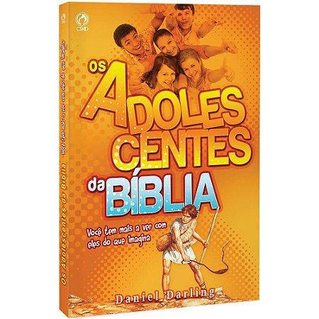 OS ADOLESCENTES DA BÍBLIA