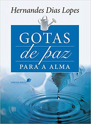 GOTAS DE PAZ PARA A ALMA