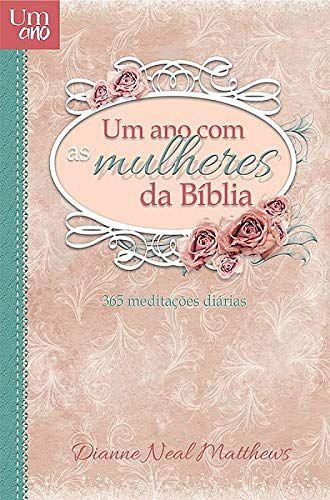 UM ANO COM MULHERES DA BÍBLIA