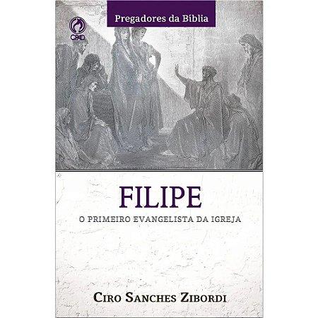 FILIPE - O PRIMEIRO EVANGELISTA DA IGREJA