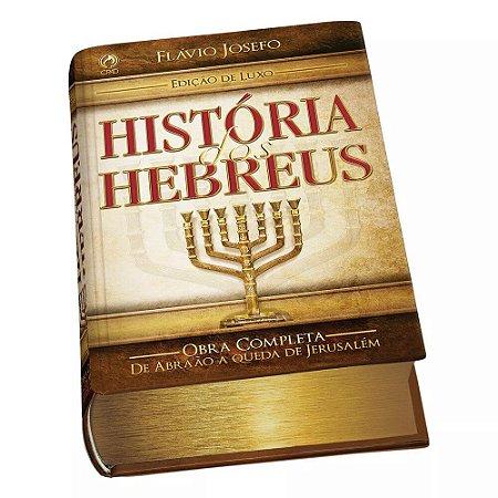 HISTÓRIA DOS HEBREUS (OBRA COMPLETA)