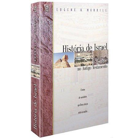 HISTORIA DE ISRAEL NO ANTIGO TESTAMENTO.