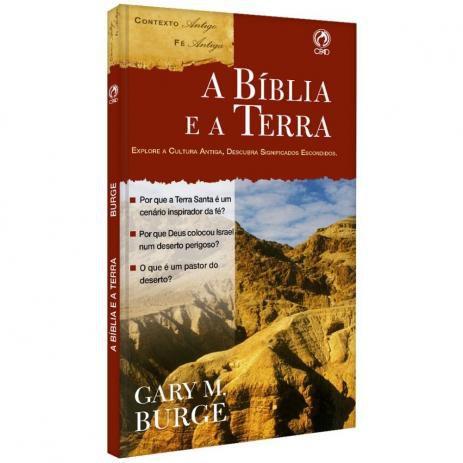 A Bíblia e a Terra - Gary M. Burge