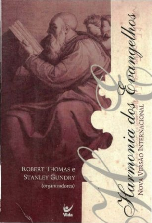 Harmonia Dos Evangelhos Livro Robert Thomas E Stanley G