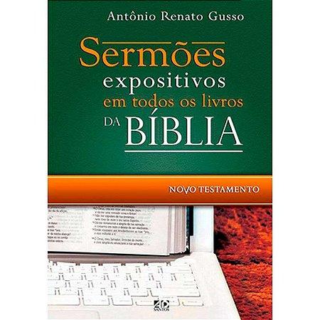 Sermões Expositivos Em Todos Os Livros Da Bíblia – Novo Testamento - Antônio Renato Gusso