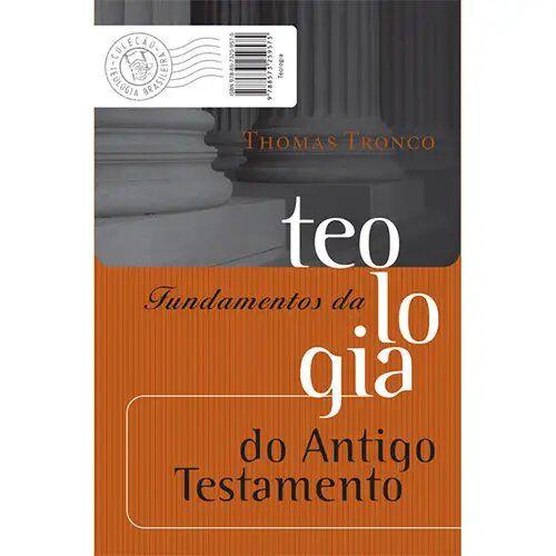 Fundamentos da Teologia do Antigo Testamento