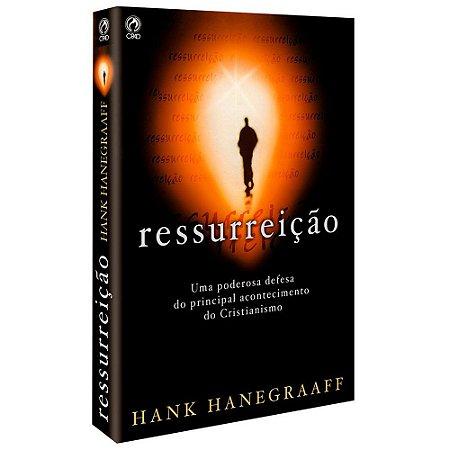 RESSURREIÇÃO - HANK HANEGRAFF