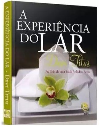 A EXPERIÊNCIA DO LAR -  DEVI TITUS