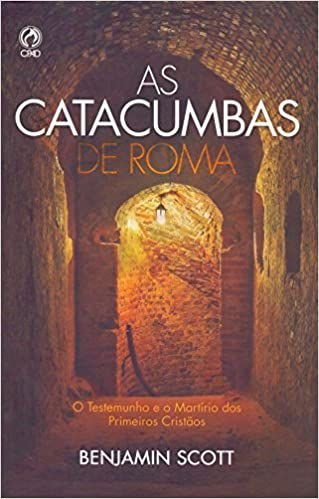 Livro As Catacumbas de Roma - Brochura